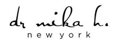 DR MIKA H. NEW YORK