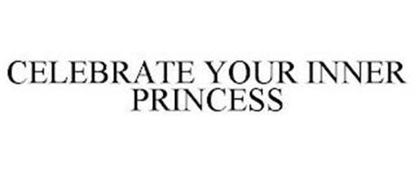 CELEBRATE YOUR INNER PRINCESS