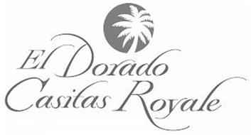 EL DORADO CASITAS ROYALE