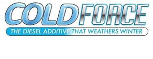 COLD FORCE THE DIESEL ADDITIVE THAT WEATHERS WINTER