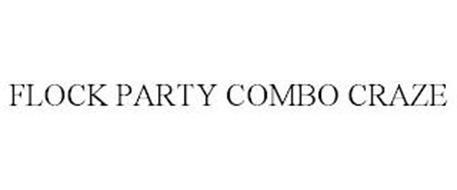 FLOCK PARTY COMBO CRAZE