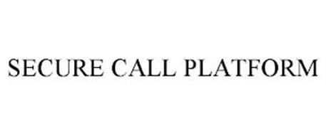 SECURE CALL PLATFORM