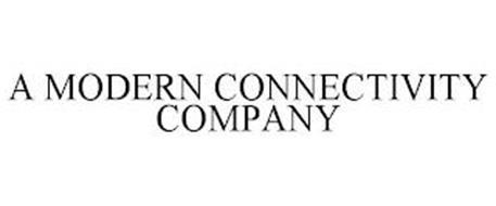 A MODERN CONNECTIVITY COMPANY