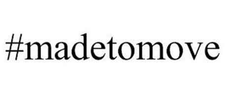 #MADETOMOVE