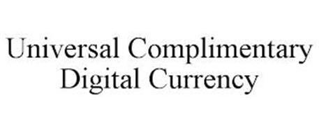 UNIVERSAL COMPLIMENTARY DIGITAL CURRENCY