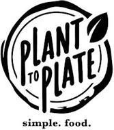 PLANT TO PLATE SIMPLE. FOOD.