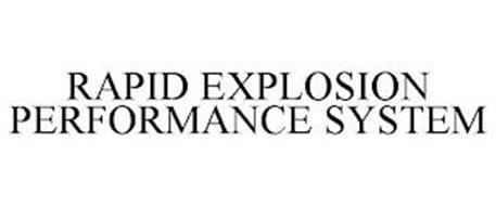 RAPID EXPLOSION PERFORMANCE SYSTEM
