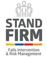 STAND FIRM FALLS PREVENTION & RISK MANAGEMENT