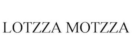 LOTZZA MOTZZA