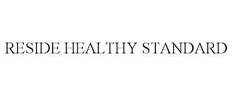 RESIDE HEALTHY STANDARD