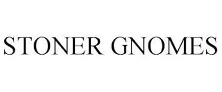 STONER GNOMES