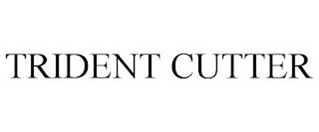 TRIDENT CUTTER