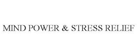 MIND POWER & STRESS RELIEF