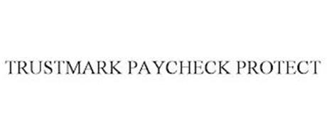 TRUSTMARK PAYCHECK PROTECT