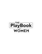 THE PLAYBOOK FOR WOMEN