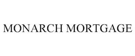 MONARCH MORTGAGE