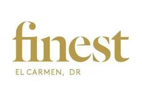 FINEST EL CARMEN, DR