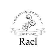 REAL ORGANIC, REAL HEALTHY SKIN-FRIENDLY RAEL