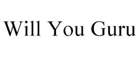 WILL YOU GURU