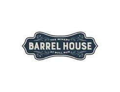 THE WINERY AT BULL RUN BARREL HOUSE