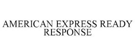 AMERICAN EXPRESS READY RESPONSE