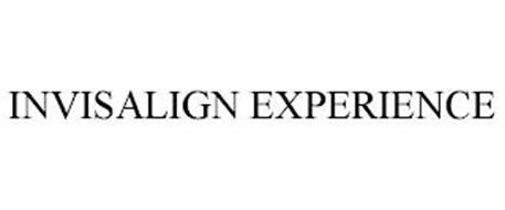 INVISALIGN EXPERIENCE