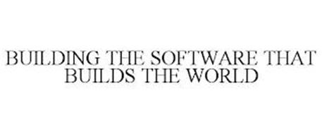 BUILDING THE SOFTWARE THAT BUILDS THE WORLD