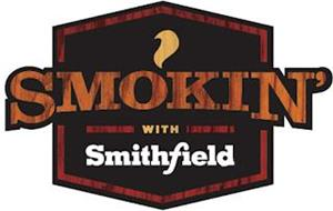 SMOKIN' WITH SMITHFIELD