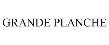 GRANDE PLANCHE