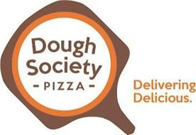 DOUGH SOCIETY - PIZZA - DELIVERING DELICIOUS.