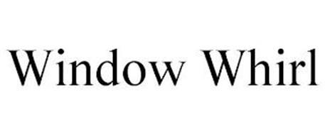 WINDOW WHIRL