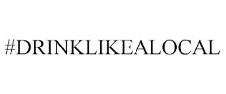 #DRINKLIKEALOCAL