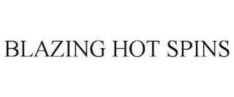 BLAZING HOT SPINS