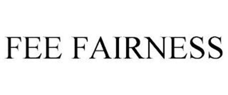 FEE FAIRNESS