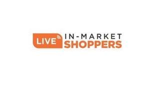 LIVE IN-MARKET SHOPPERS