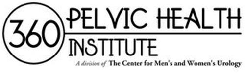 360 PELVIC HEALTH INSTITUTE A DIVISION OF THE CENTER FOR MEN'S AND WOMEN'S UROLOGY