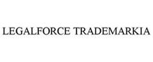LEGALFORCE TRADEMARKIA