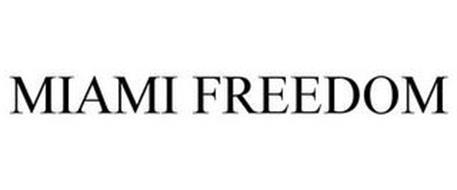 MIAMI FREEDOM