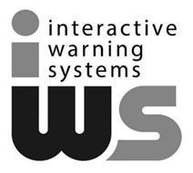 IWS INTERACTIVE WARNING SYSTEMS
