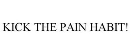 KICK THE PAIN HABIT!