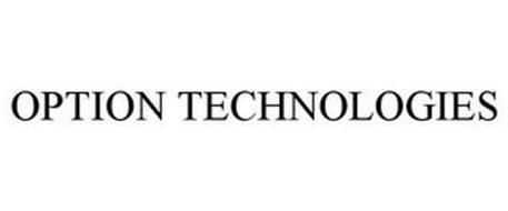 OPTION TECHNOLOGIES
