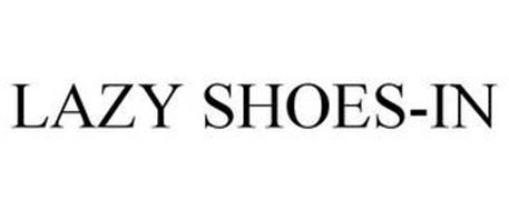 LAZY SHOES-IN