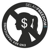 SELAH FREEDOM END SEX TRAFFICKING