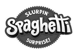 SLURPIN' SPAGHETTI SURPRISE!