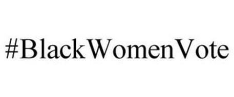 #BLACKWOMENVOTE
