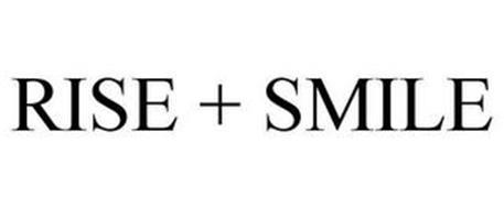 RISE + SMILE