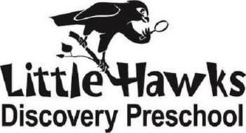LITTLE HAWKS DISCOVERY PRESCHOOL