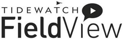 TIDEWATCH FIELDVIEW