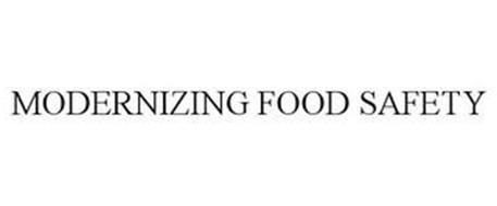 MODERNIZING FOOD SAFETY