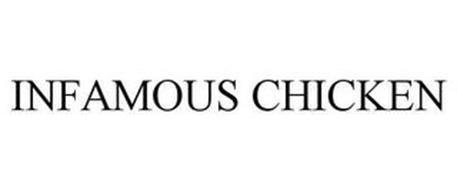 INFAMOUS CHICKEN